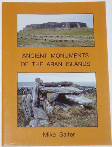 Ancient Monuments of the Aran Islands, by Mike Salter